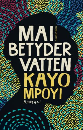 Cover of Mai betyder vatten: a head silhouetted against a colourful background