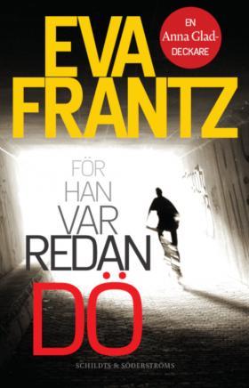 Book cover För han var redan dö