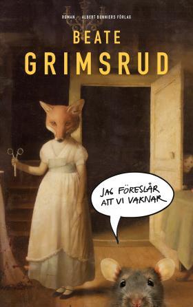 book cover of Jag föreslår att vi vaknar: human bodies with animal heads