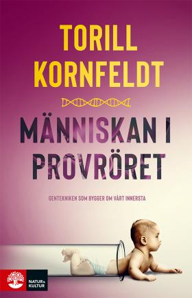 book cover The unnatural selection of our species (Swedish edition)