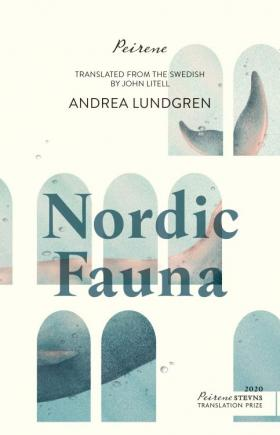 Book cover of Nordic Fauna by Andrea Lundgren, translated by John Litell