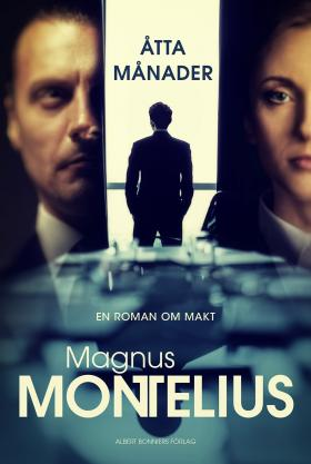 Book cover of Åtta månader by Magnus Montelius