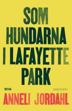 Book cover, Som hundarna i Lafayette Park