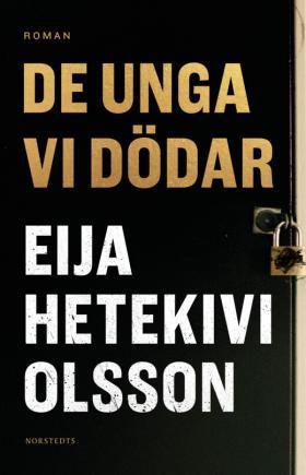 Book cover of De unga vi dödar
