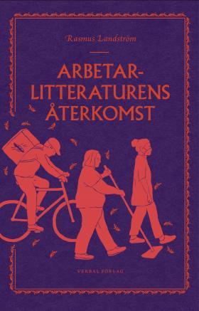 book cover of Arbetarlitteraturens Återkomst
